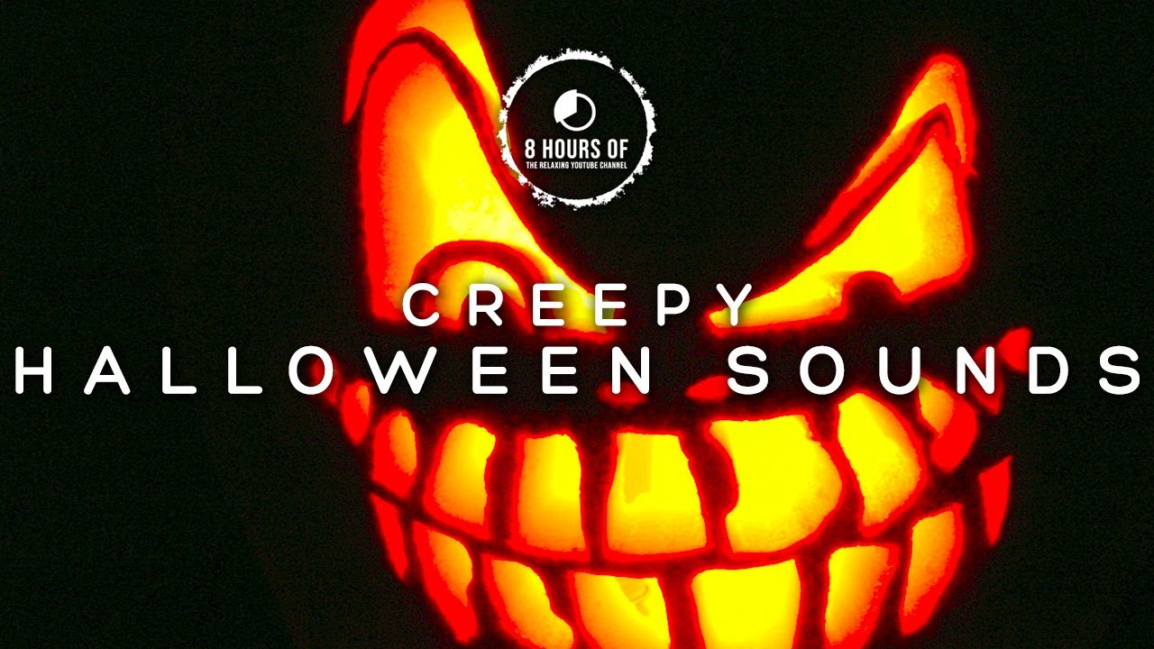 HALLOWEEN SOUNDS, SPOOKY SOUNDS OF HALLOWEEN, Horror Scary Creepy ...