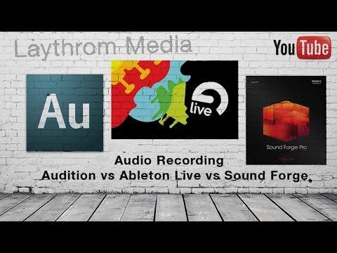 Audio Showcase - Audition vs Ableton vs Sound Forge