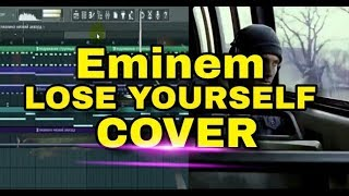 Lose yourself - Eminem   Cover