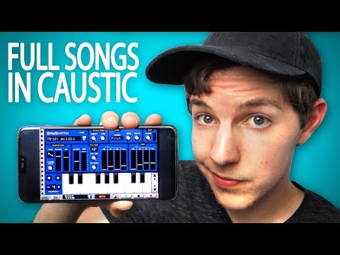 How to Make FULL SONGS in Caustic (Tutorial)