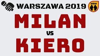 MILAN vs KIERO WBW2K19 Warszawa (1/8) Freestyle Battle