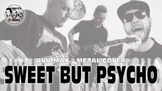 Ava Max - Sweet but Psycho [Metal cover by Thomas Kutik, Martin Rybár, Mário Marko]