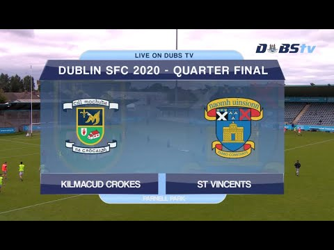 Kilmacud Crokes v St Vincents- 2020 Dublin Senior 1 Football Championship Quarter Final