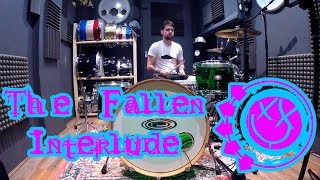 THE FALLEN INTERLUDE - BLINK-182 - DRUM COVER
