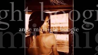ANGE  midnight  boogie