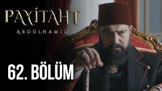 Payitaht Abdülhamid 62. Bölüm (HD)