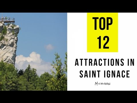 Top 12. Best Tourist Attractions in Saint Ignace, Michigan