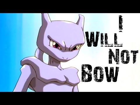 MewTwo ✗I Will Not Bow✗