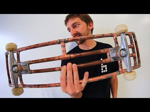 AMAZING COPPER PIPE SKATEBOARD!   YOU MAKE IT WE SKATE IT EP 65
