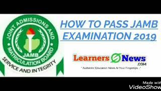 How To Pass Jamb Examination 2019/2020