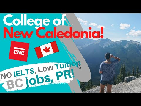 College Of New Caledonia|How To Apply|Affordable School In Canada - International Students In Canada