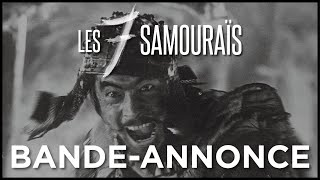 Bande annonce Les Sept Samouraïs