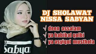 Download lagu DJ NISSA SABYAN DEEN ASSALAM REMIX SHOLAWAT MP3