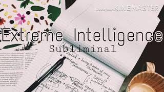 • Extreme Intelligence • H 2 O Subliminals •