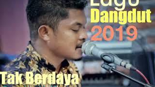 """Lagu Dangdut Terbaru 2019 """"KU TAK BERDAYA""""_Cover: Hendriq Malzaho"""