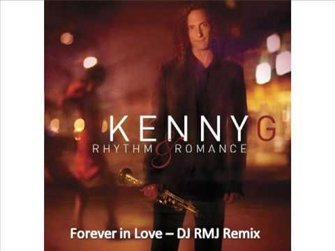 Forever in Love - Kenny G (RMJ Remix)