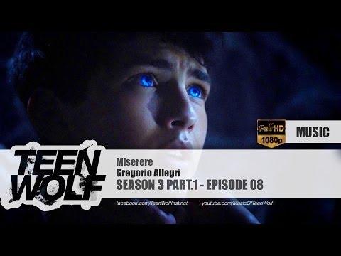 Gregorio Allegri - Miserere | Teen Wolf 3x08 Music [HD]