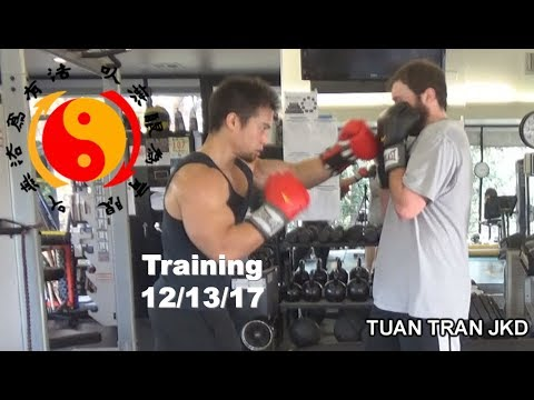 TUAN TRAN JKD Training Session 12/13/17