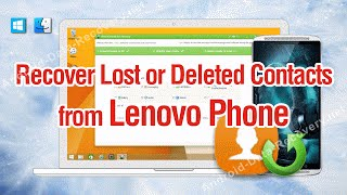 How to Recover Lost or Deleted Contacts from Lenovo Phone
