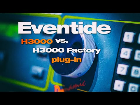 Eventide H3000 | Can the plug-in replace the holy grail of effects? Let's compare!