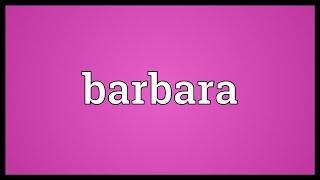 Barbara Meaning
