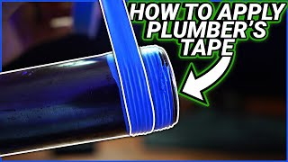How to Apply Teflon Tape/Plumber's Tape like a Plumbing Pro!