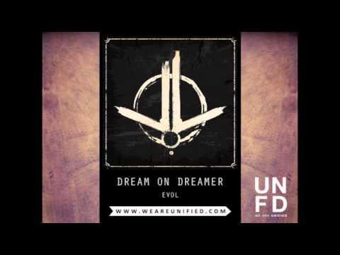 Dream On Dreamer  Evol