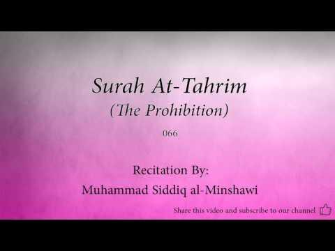 Surah At Tahrim The Prohibition   066   Muhammad Siddiq Al Minshawi   Quran Audio