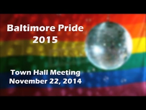 Baltimore Pride 2015 Town Hall Meeting (11-21-14)