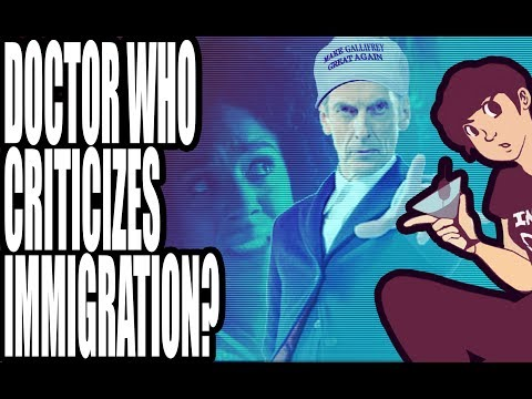 Doctor Who Accidentally Criticizes Immigration?