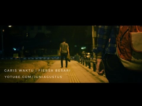 Garis Waktu - Fiersa Besari (Parafrase and Unofficial Video)