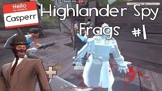 TF2 Spy Frag Movie [Highlander] #1