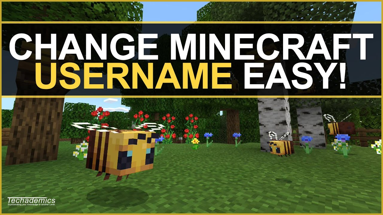How To Change Your Minecraft USERNAME PC 2019