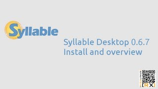 Syllable Desktop 0.6.7 install and overview | Syllable [HD]