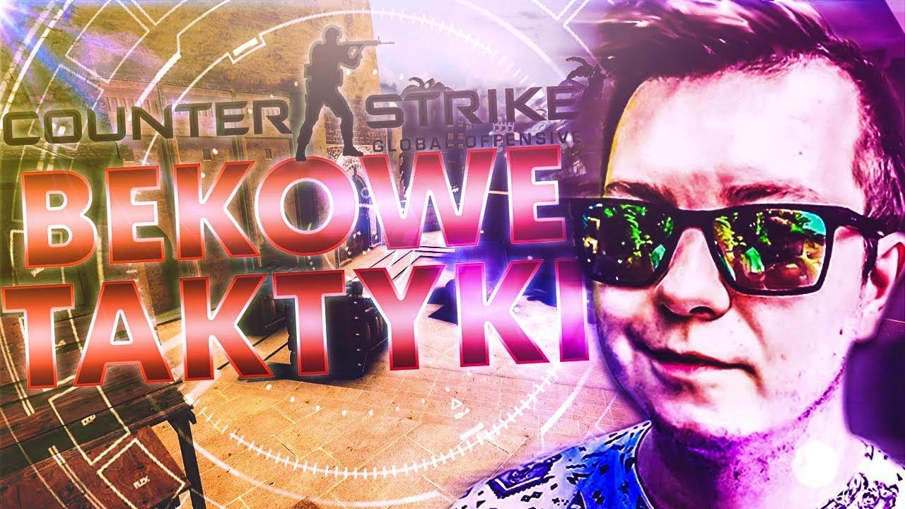 CS:GO BEKOWE TAKTYKI #2