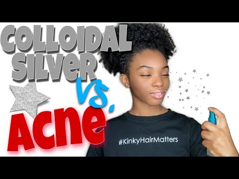 How To Get Rid Of And Prevent Acne | DIY Skincare | Colloidal Silver