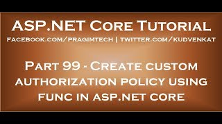 Create custom authorization policy using func in asp net core