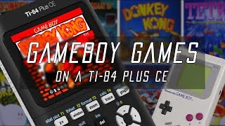 Play Any GameBoy Game on the TI-84 Plus CE!