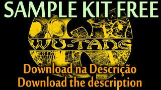 SAMPLE KIT FREE #05: WuTang Clan