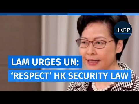 "Hong Kong's Carrie Lam at the UN: Security law ""urgently"" needed, urges int'l ""respect"""