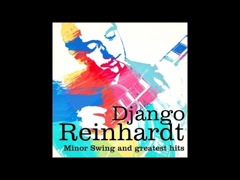 Best of Django Reinhardt (full album)