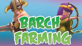 BARCH farming: TH 10 | Efficient Farming | Clash of Clans