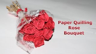 How to Make Paper Quilling Rose Bouquet | Romantic Valentine Day Gift