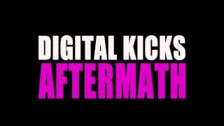 Digital Kicks - Aftermath [Official Audio]