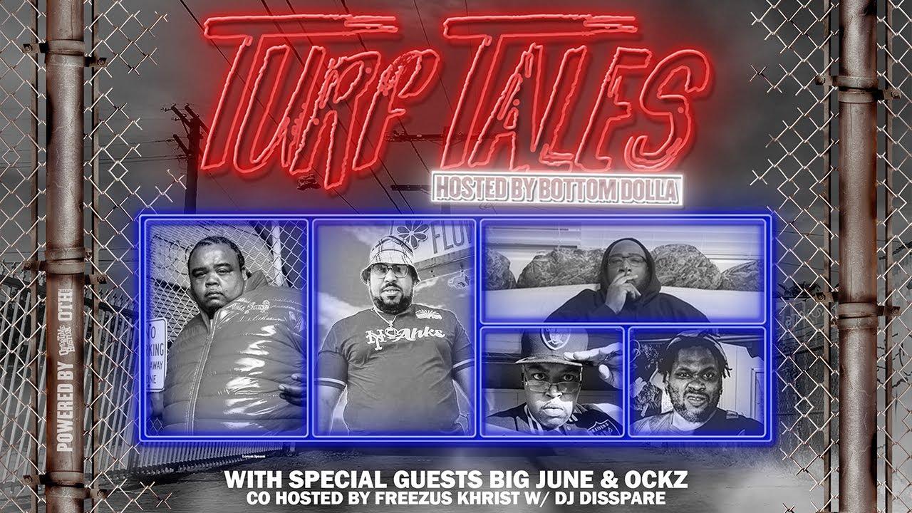 "Overtime Hustlin Presents ""Turf Tales Podcast"" Episode 54 (Ockz / Big June)"