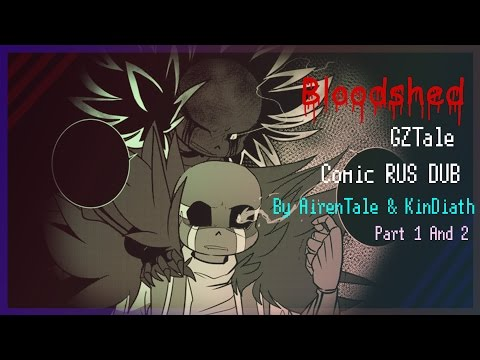 GZTale comic RUS DUB| Bloodshed Part 1 And 2 (By Kin & Airen)