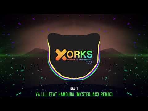 Balti - Ya Lili Feat Hamouda (Mysterjaxx Remix)