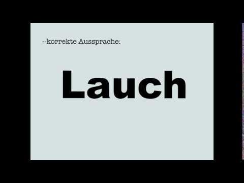 Korrekte Aussprache: Lauch