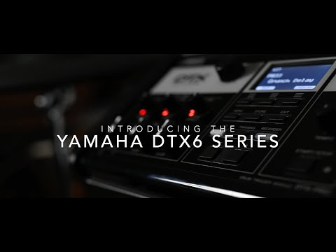 The Yamaha DTX6 Series Electronic Drum Kits Have Landed at Sky Music!