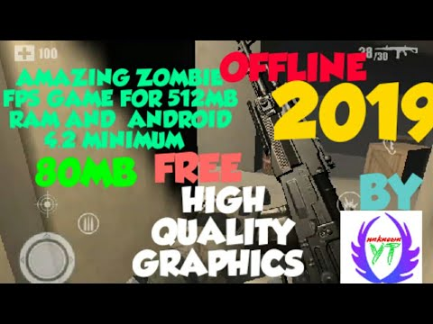 AMAZING ZOMBIE FPS GAME FOR 512MB RAM ANDROID OFFLINE 2019 ||UNKNOWN YT||